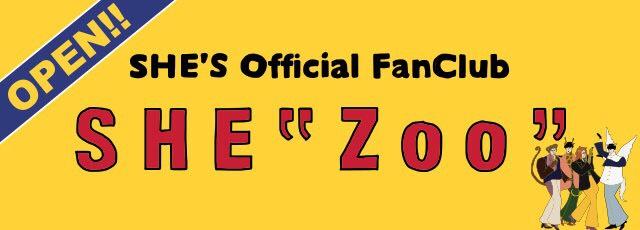オフィシャル ファンクラブ SHE'ZOO'
