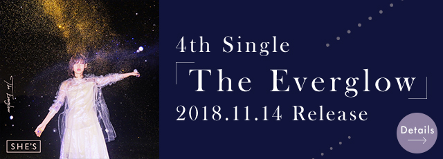 4th Single 「The Everglow」 2018.11.14 Release